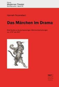 Das Märchen im Drama - Hannah Fissenebert |