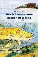 Das Märchen vom goldenen Hecht, Micha H. Echt