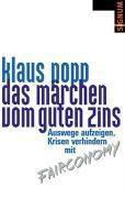 Das Märchen vom guten Zins, Klaus Popp