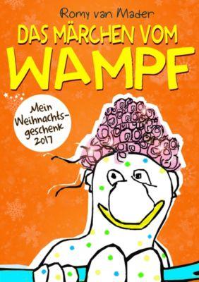 Das Märchen vom Wampf, Romy van Mader