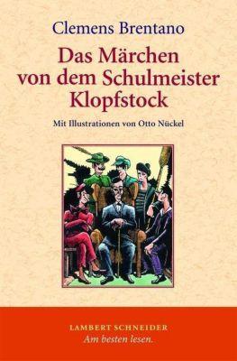 Das Märchen von dem Schulmeister Klopfstock, Clemens Brentano