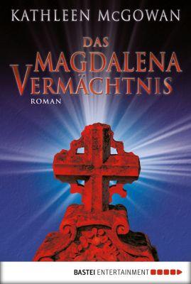 Das Magdalena-Vermächtnis, Kathleen McGowan