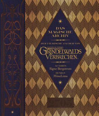 Das magische Archiv: Der filmische Zauber von Phantastische Tierwesen: Grindelwalds Verbrechen - Signe Bergstrom |