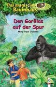 Das magische Baumhaus Band 24: Den Gorillas auf der Spur - Mary Pope Osborne |