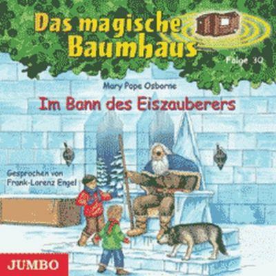 Das magische Baumhaus Band 30: Im Bann des Eiszauberers (1 Audio-CD), Mary Pope Osborne