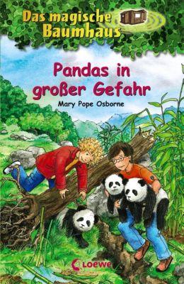 Das magische Baumhaus Band 46: Pandas in großer Gefahr - Mary Pope Osborne pdf epub