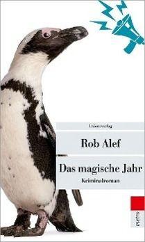 Das magische Jahr, Rob Alef