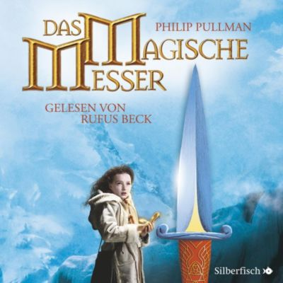 Das magische Messer, 11 Audio-CDs, Philip Pullman
