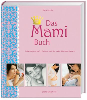 Das Mami-Buch - Katja Kessler  