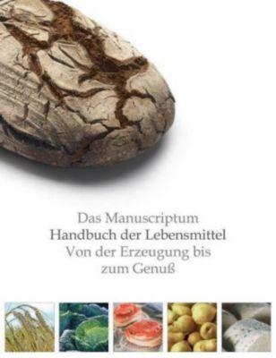 Das Manuscriptum Handbuch der Lebensmittel, Michael Ditter, Ingeborg Pils