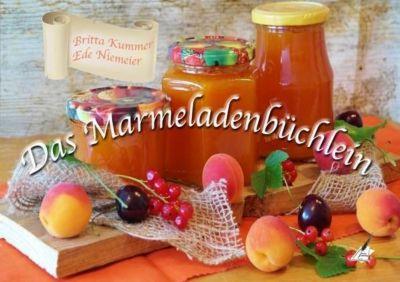 Das Marmeladenbüchlein, Britta Kummer, Ede Niemeier