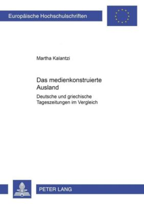 Das medienkonstruierte Ausland, Martha Kalantzi