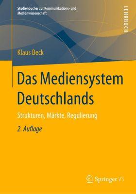 Das Mediensystem Deutschlands, Klaus Beck