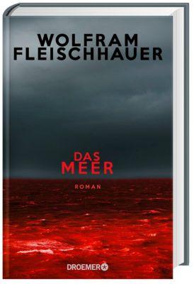 Das Meer, Wolfram Fleischhauer