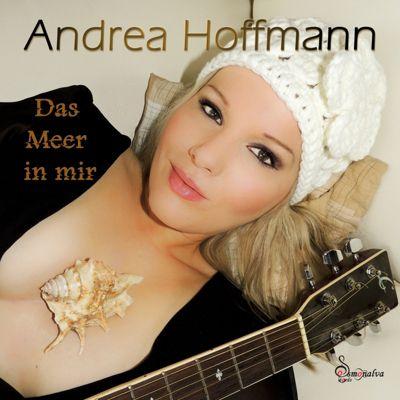 Das Meer In Mir, Andrea Hoffmann