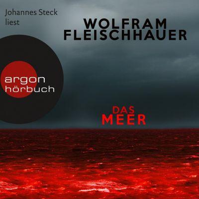 Das Meer (Ungekürzte Lesung), Wolfram Fleischhauer
