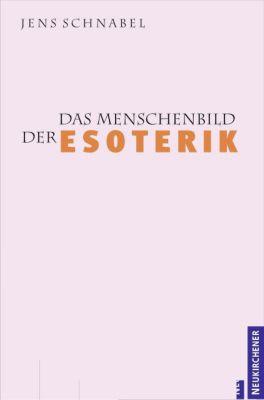 Das Menschenbild der Esoterik, Jens Schnabel