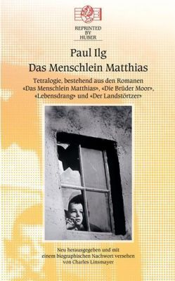 Das Menschlein Matthias, Paul Ilg