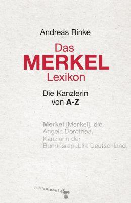 Das Merkel-Lexikon, Andreas Rinke