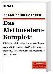 Das Methusalem-Komplott, Frank Schirrmacher