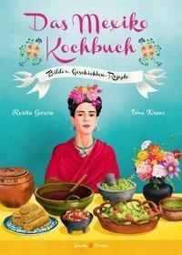 Das Mexiko Kochbuch - Rosita Garcia pdf epub