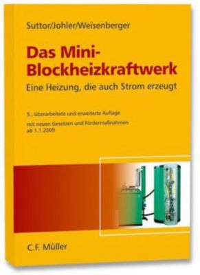 das mini blockheizkraftwerk buch portofrei bei. Black Bedroom Furniture Sets. Home Design Ideas
