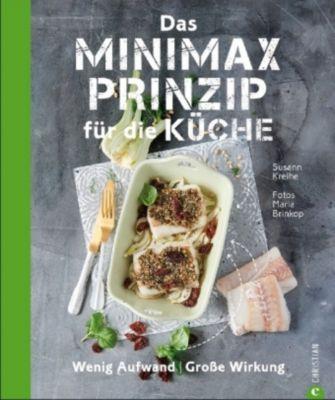Das Minimax-Prinzip für die Küche - Susann Kreihe  