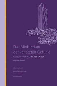 Das Ministerium der verletzten Gefühle - Altaf Tyrewala |