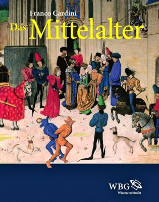 Das Mittelalter - Franco Cardini |