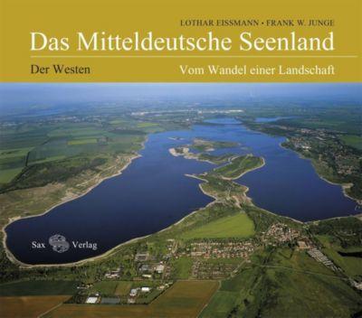 Das Mitteldeutsche Seenland: Der Westen