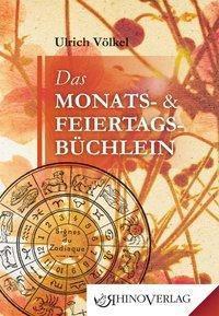 Das Monats- & Feiertagsbüchlein - Ulrich Völkel |