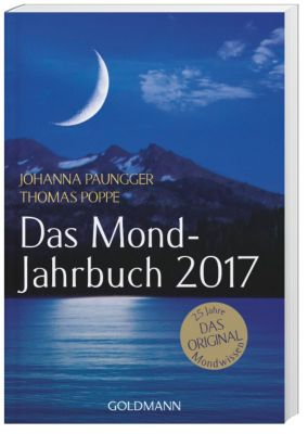 Das Mond-Jahrbuch 2017, Johanna Paungger, Thomas Poppe