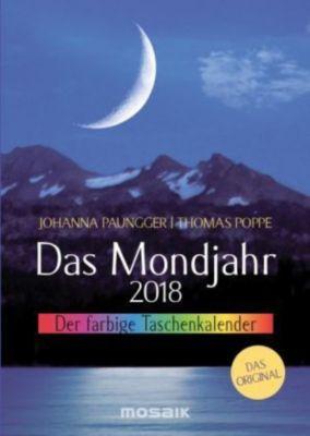 Das Mondjahr, Taschenkalender (farbig) 2018, Johanna Paungger, Thomas Poppe