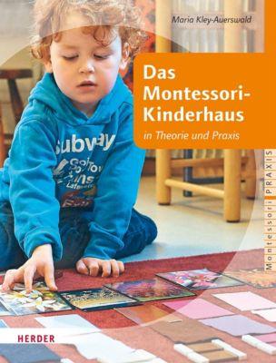 Das Montessori-Kinderhaus, Maria Kley-Auerswald