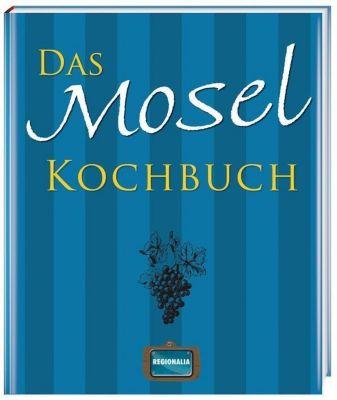 Das Mosel Kochbuch -  pdf epub