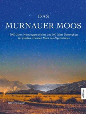 Das Murnauer Moos, Peter Strohwasser