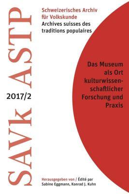 Das Museum als Ort kulturwissenschaftlicher Forschung und Praxis