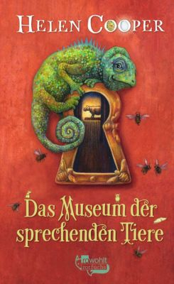 Das Museum der sprechenden Tiere, Helen Cooper