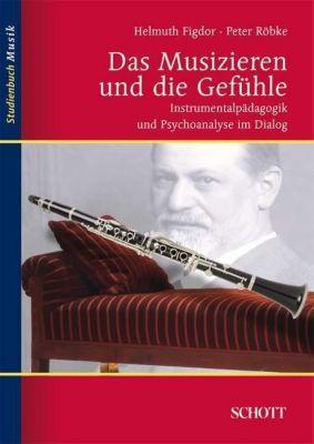 Das Musizieren und die Gefühle, Helmuth Figdor, Peter Röbke