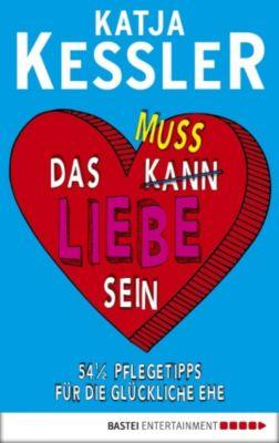 Das muss Liebe sein, Katja Kessler