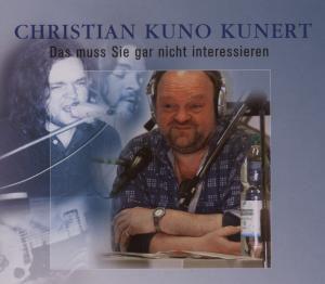 Das muss sie gar nicht Interessieren, Christian Kunert