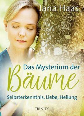 Das Mysterium der Bäume - Jana Haas |