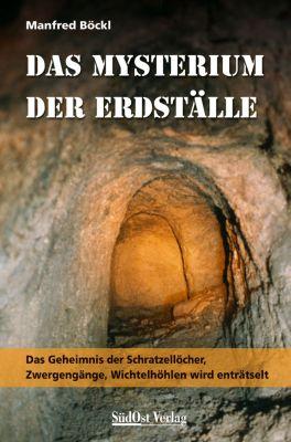 Das Mysterium der Erdställe, Manfred Böckl