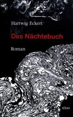 Das Nächtebuch, Hartwig Eckert