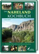 Das Naheland Kochbuch, Gisela Kehl
