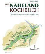 Das Naheland Kochbuch - Produktdetailbild 1