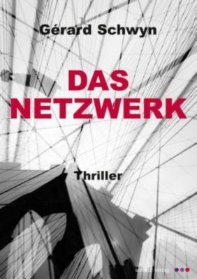 Das Netzwerk: Schweizer Thriller, Gérard Schwyn