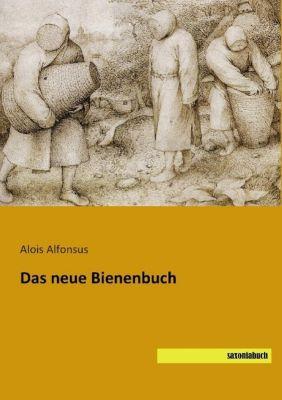 Das neue Bienenbuch - Alois Alfonsus |