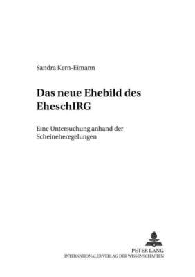 Das neue Ehebild des EheschlRG, Sandra Kern-Eimann