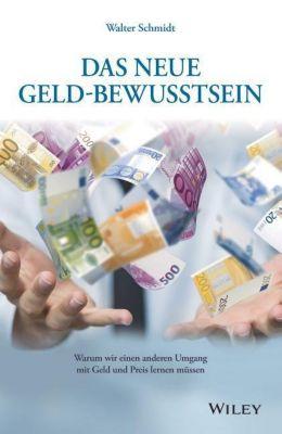 Das neue Geld-Bewusstsein, Walter Schmidt